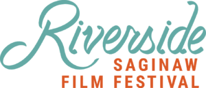 Riverside Saginaw Film Festival