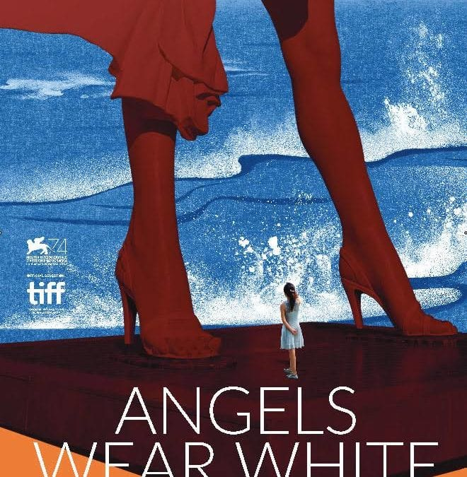Angels Wear White (China, 2017, drama, 107m, NR)