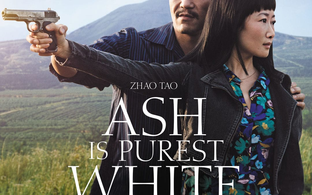 """Ash Is the Purist White"" (China, 2018, drama/crime, 136m, not rated)"